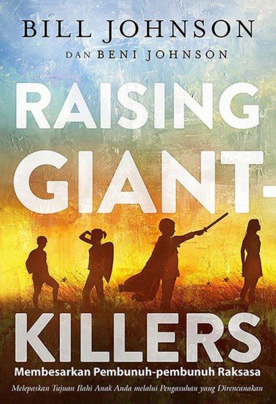 Cover Buku Raising Giant Killers (Membesarkan Pembunuh-pembunuh Raksasa)