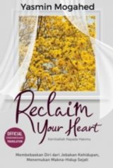 Detail Buku Reclaim Your Heart (Cover Baru)