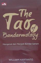 The Tao of Bandarmology - Mengenal dan Menjadi Bandar Saham