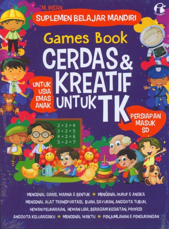 Cover Buku Games Book Cerdas & Kreatif Untuk TK