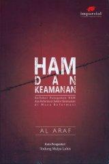 Detail Buku HAM dan KEAMANAN: Refleksi Penegakan HAM dan Reformasi Sektor Keamanan di Masa Reformasi