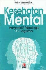 Kesehatan Mental Perspektif Psikologis dan Agama
