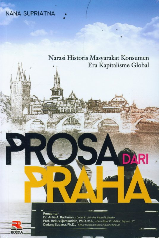 Cover Buku Prosa Dari Praha: Narasi Historis Masyarakat Konsumen Era Kapitalisme Global