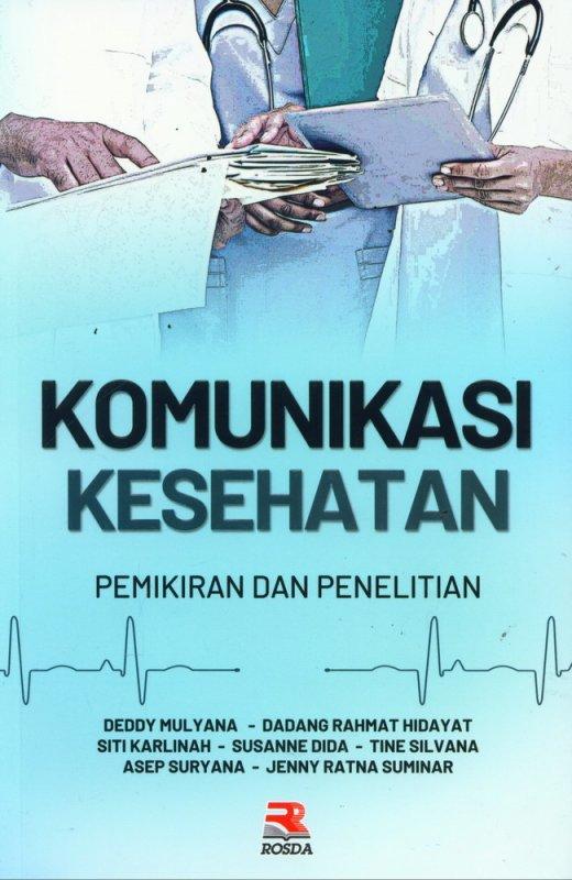 Cover Buku Komunikasi Kesehatan - Pemikiran dan Penelitian