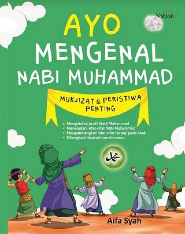 Cover Buku Ayo Mengenal Nabi Muhammad Mukjizat & Peristiwa Penting