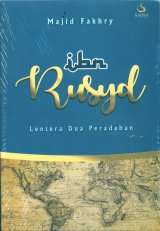 Ibn Rusyd: Lentera Dua Peradaban