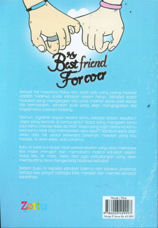 Cover Belakang Buku My Best Friend Forever (berdasarkan kisah nyata)