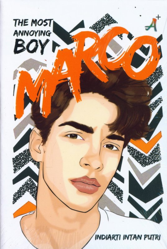 Cover Buku The Most Annoying Boy Marco