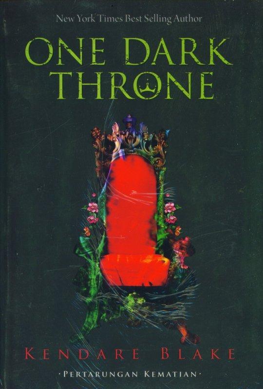 Cover Buku One Dark Throne - Pertarungan Kematian