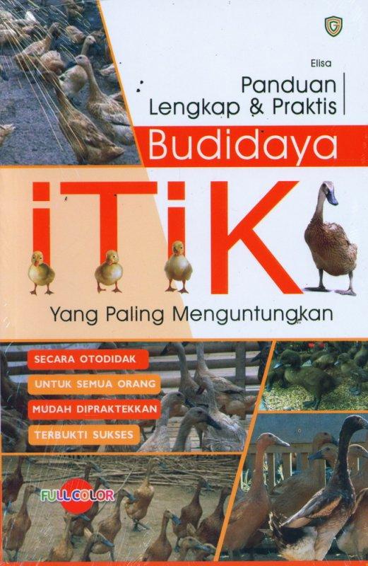 Cover Buku Panduan Lengkap & Praktis Budidaya ITIK yang Paling Menguntungkan (Full Color)