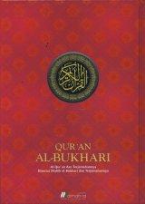 QURAN AL-BUKHARI untuk Mengaji Kalam Ilahi & Mengkaji Sabda Nabi (Hard Cover)
