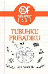3 IN 1 The Series Of Personality Test : Tubuhku Pribadiku