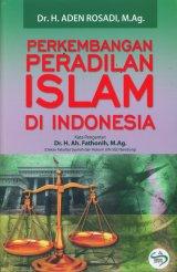Perkembangan Peradilan Islam di Indonesia
