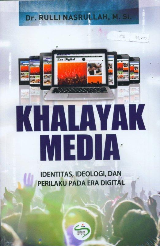 Cover Buku Khalayak Media: Identitas, Ideologi, dan Perilaku Pada Era Digital
