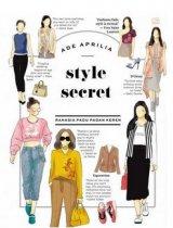 Style Secret Rahasia Padu Padan Keren