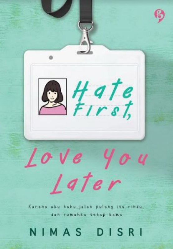 Cover Buku Hate First Love You Later (Promo Best Book)