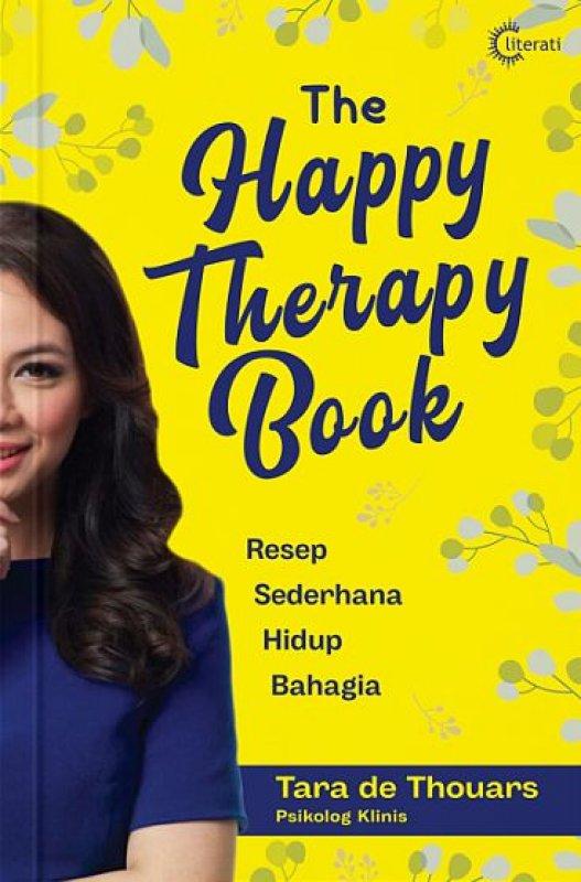 Cover Buku The Happy Therapy Book [Resep Sederhana Hidup Bahagia - Edisi TTD Penulis]