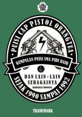 Puisi Cap Pistol Orangtua [Edisi TTD Penulis]