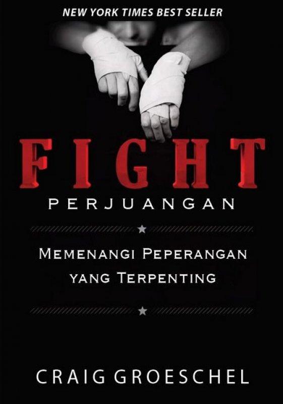 Cover Buku Fight (Perjuangan)