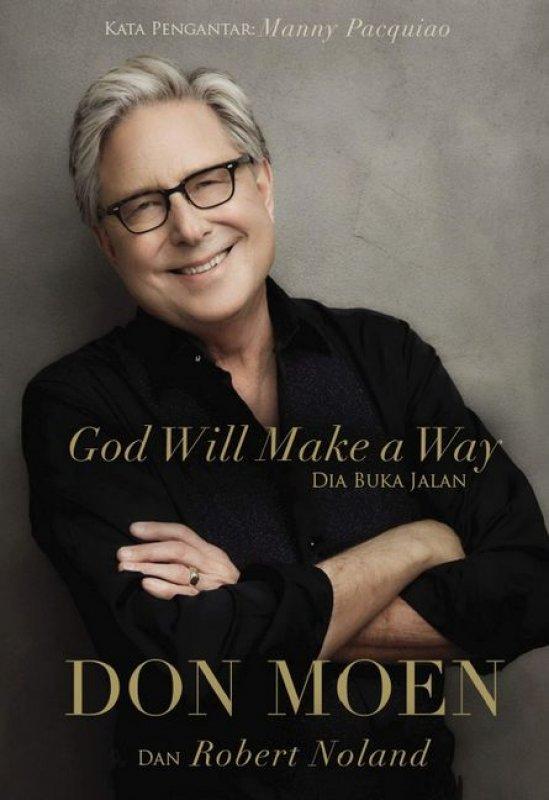 Cover Buku God Will Make a Way (Dia Buka Jalan)