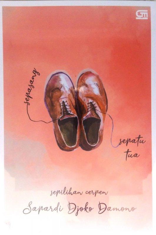 Cover Buku Sepasang Sepatu Tua (sepilihan cerpen)