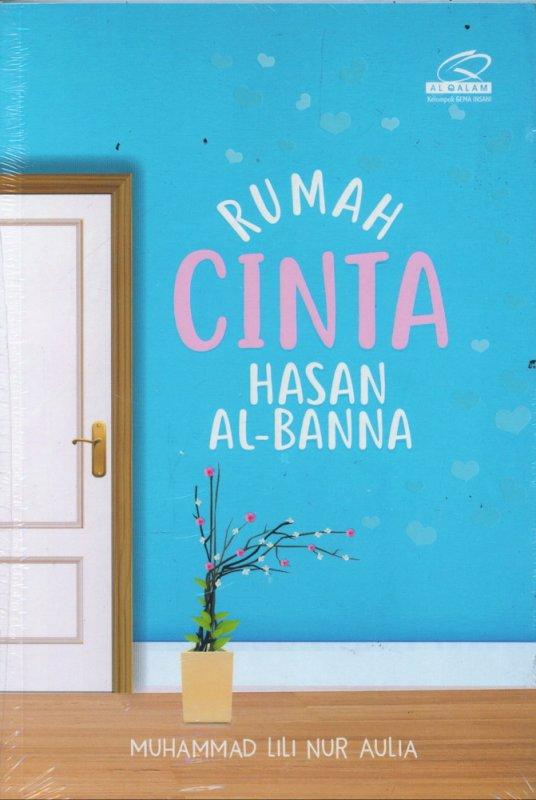 Cover Buku Rumah Cinta Hasan AL-Banna