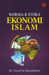 Norma Dan Etika Ekonomi Islam