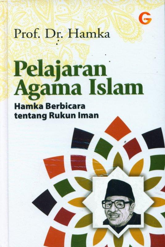 Cover Buku Pelajaran Agama Islam: Hamka Berbicara tentang Rukun Iman (Hard Cover)