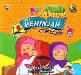 Fiqh 4 Kids 8: Buku IPA Nayla - Adab Meminjam (full color)