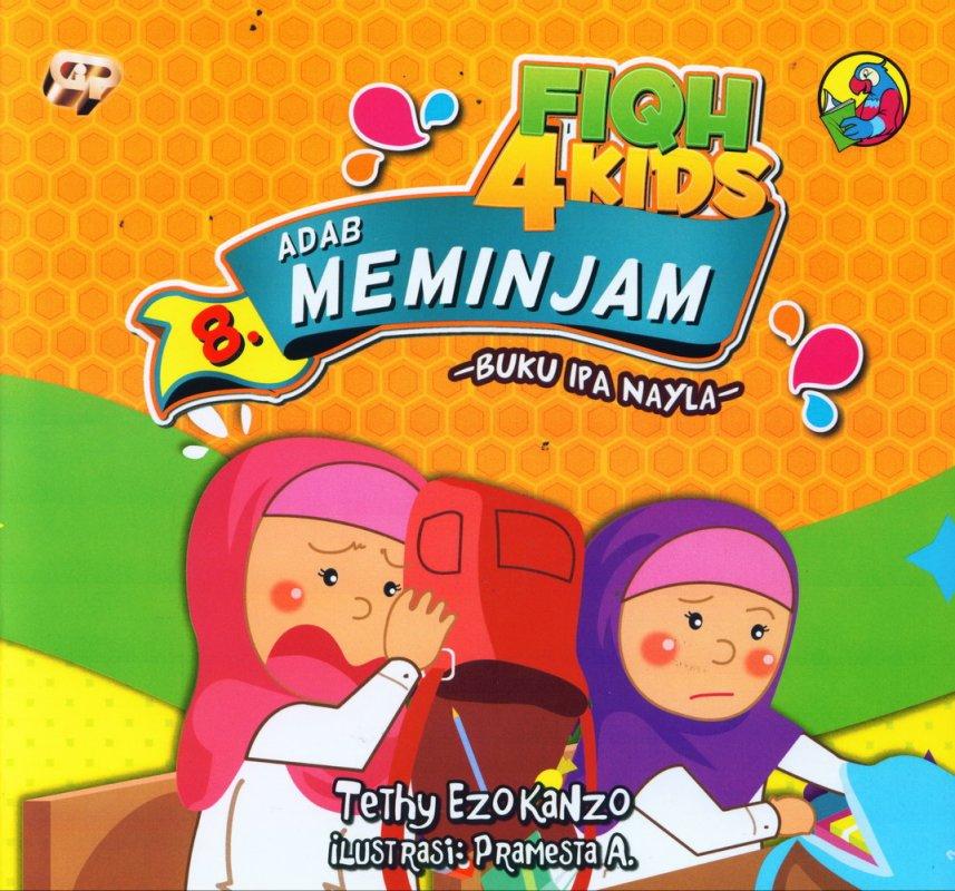 Cover Buku Fiqh 4 Kids 8: Buku IPA Nayla - Adab Meminjam (full color)