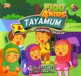 Fiqh 4 Kids 4: Tayamum - Kemping Sekolah (full color)