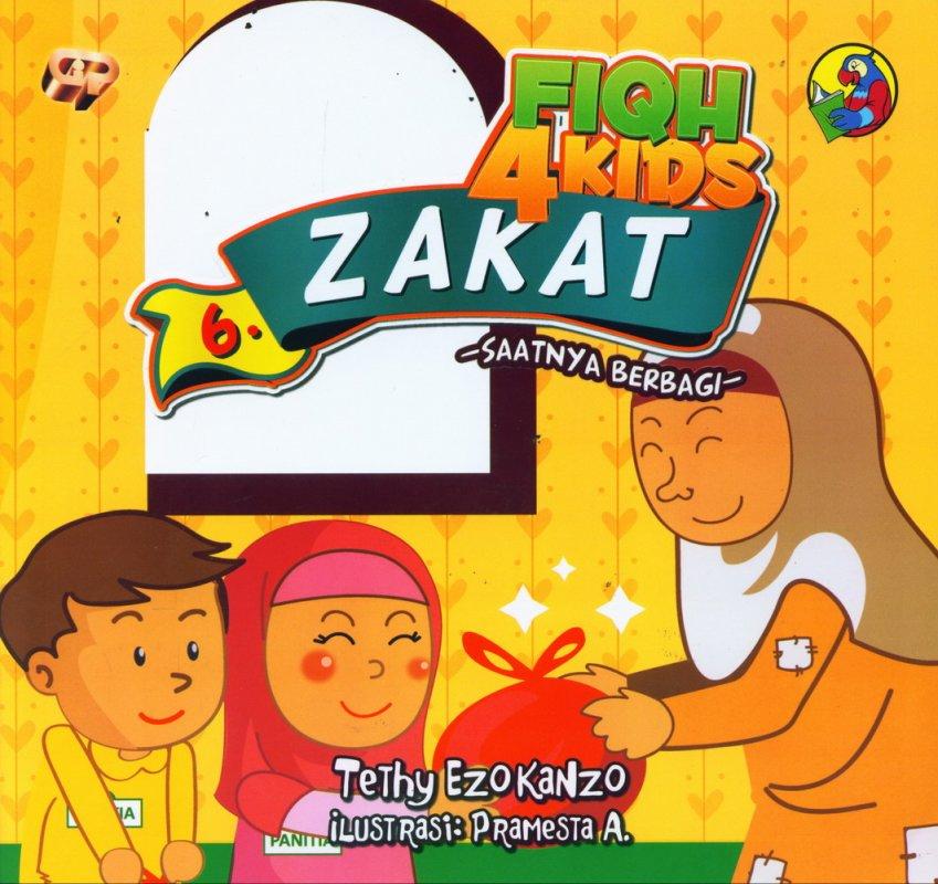 Cover Buku Fiqh 4 Kids 6: Zakat - Saatnya Berbagi (full color)