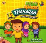 Fiqh 4 Kids 1: Thaharah- Jangan Ditunda (full color)