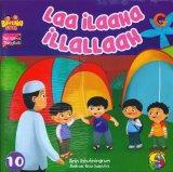 Seri Kalimat Thayyibah #10: Laa iLaaHa iLLaLLaaH