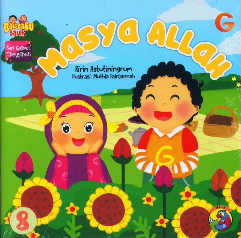 Cover Buku Seri Kalimat Thayyibah #8: Masya Allah