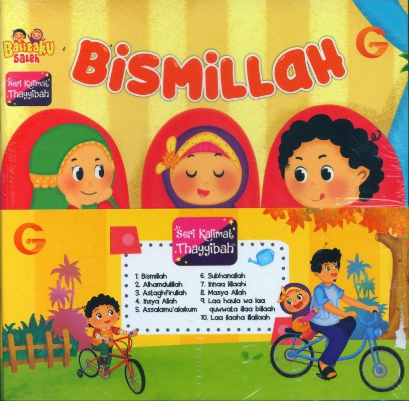 Cover Buku Seri Kalimat Thayyibah #1: Bismillah