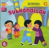 Seri Kalimat Thayyibah #6: Subhanallah