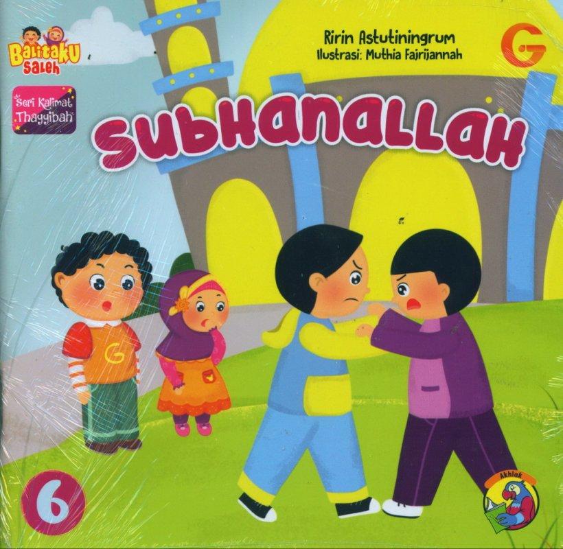Cover Buku Seri Kalimat Thayyibah #6: Subhanallah
