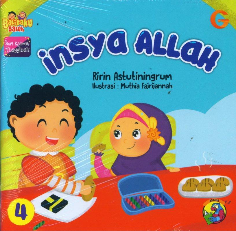Cover Buku Seri Kalimat Thayyibah #4: insya Allah