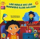 Seri Kalimat Thayyibah #9: Laa HauLa wa Laa Quwwata iLLaa biLLaau