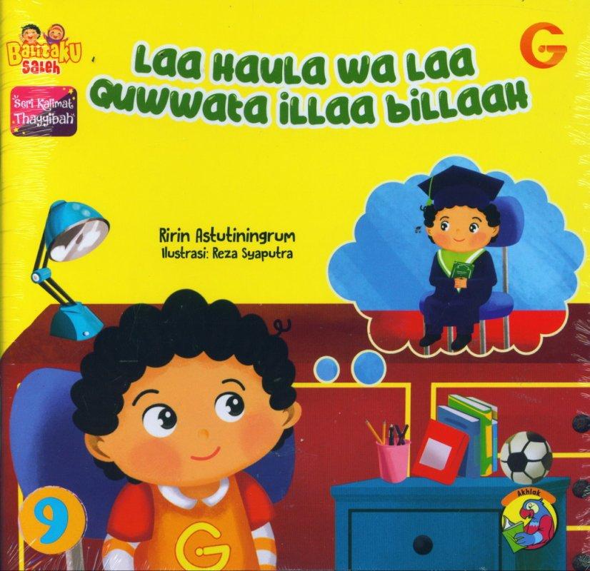Cover Buku Seri Kalimat Thayyibah #9: Laa HauLa wa Laa Quwwata iLLaa biLLaau