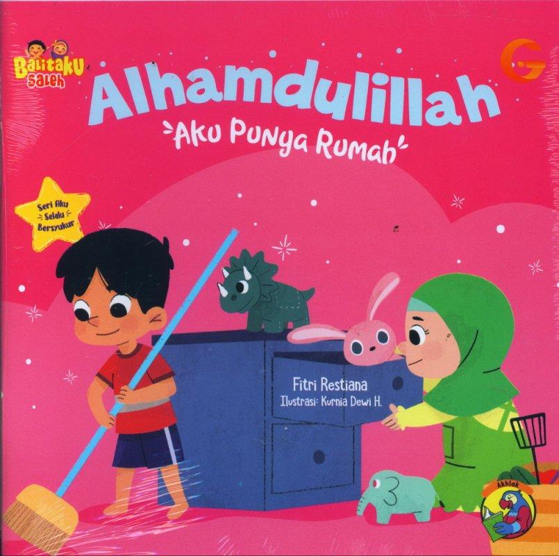 Cover Buku Balitaku Saleh: Alhamdulillah Aku Punya Rumah