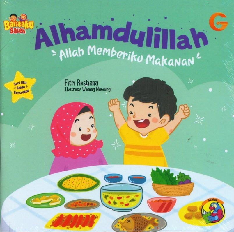 Cover Buku Balitaku Saleh: Alhamdulillah - Allah Memberiku Makanan