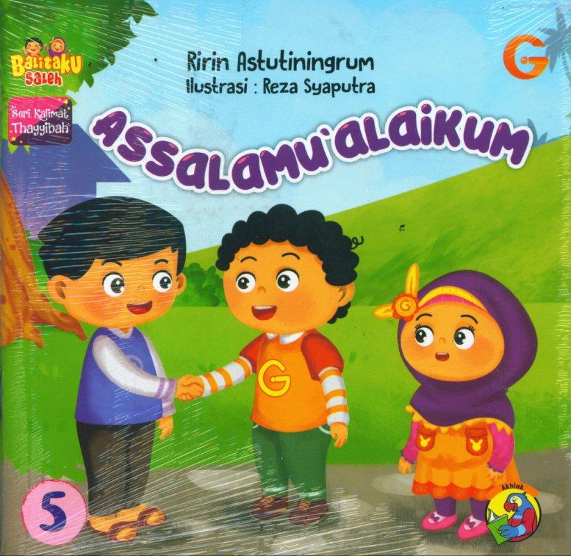 Cover Buku Seri Kalimat Thayyibah #5: Assalamu