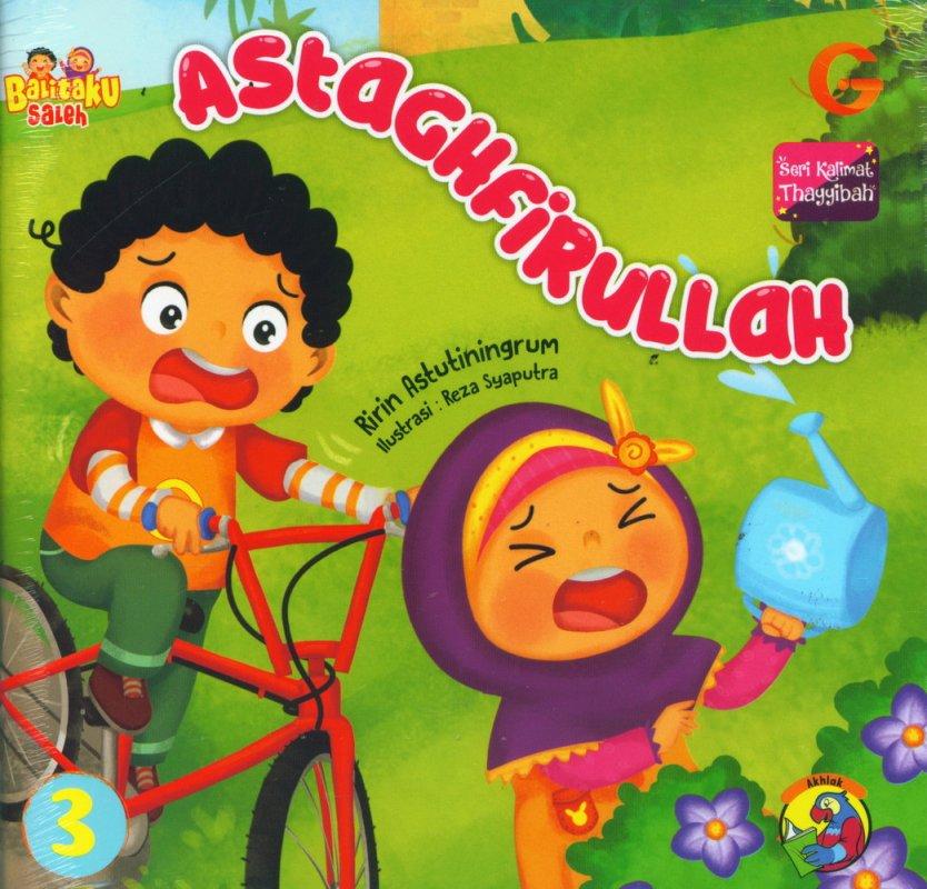 Cover Buku Seri Kalimat Thayyibah #3: Astaghfirullah