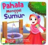 Seri Amal Jariyah: Pahala Menggali Sumur (full color)