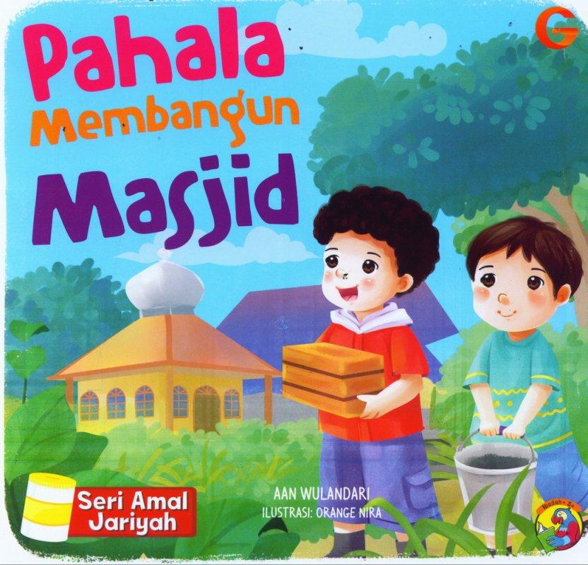 Cover Buku Seri Amal Jariyah: Pahala Membangn Masjid (full color)