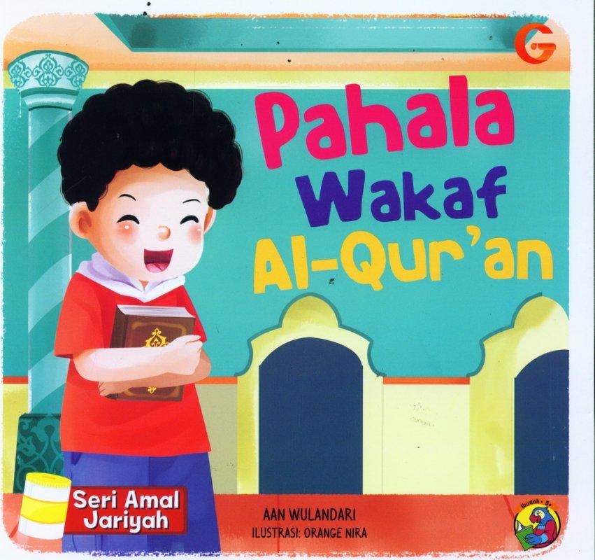 Cover Buku Seri Amal Jariyah: Pahala Wakaf Al-Quran(full color)