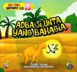 Seri Fabel Andung Ila: Adba Si Unta yang Bahagia (full color)
