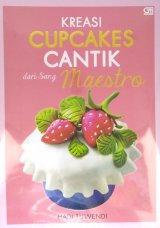 Kreasi Cupcakes Cantik dari Sang Maestro
